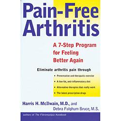 Pain-Free Arthritis by Harris H. McIlwain, M.D.
